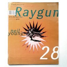 """- Ray Gun Magazine cover """"Neil Young"""" by David Carson / Issue 28 / August 1995 David Carson Design, Jerry Lee Lewis, Neil Young, Raygun Magazine, Dinosaur Jr, Magazin Covers, Found Art, Alice In Chains, Commercial Art"""