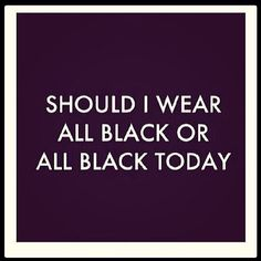 Black is my favourite color