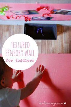 Textured Sensory Wall for Toddlers & Babies on the Move via @handsonaswegrow