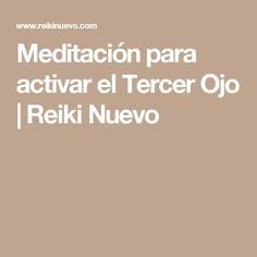 Meditación para activar el Tercer Ojo | Reiki Nuevo