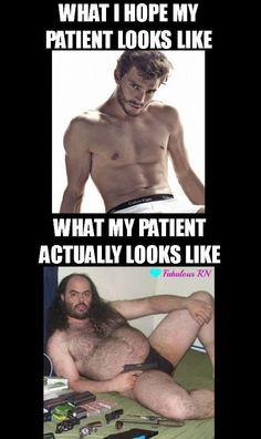What my patient actually looks like! Rotfl hahahaha TRUE TRUE TRUE!!!!