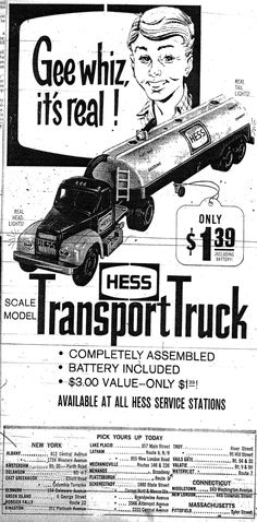 Collecting Hess toy trucks is a holiday tradition that many kids (and big kids) continue year after year, eventually amassing quite a collection! This ad from 1964 is for the first Hess Truck, a tanker trailer. Seems like a real bargain at $1.99, especially considering collectors will now pay four figures for the original!