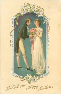 Full Sized Image: silver bordered insert, daisies at top & bottom, man gives bouquet of flowers to woman Decoupage Vintage, Vintage Ephemera, Vintage Cards, Vintage Images, Vintage Paper, Happy Birthday Young Man, Birthday Wishes For Women, Best Christmas Wishes, Vintage Couples