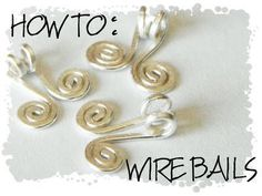 ..non*sense..: wire bails, thank you for sharing this tutorial Candice!