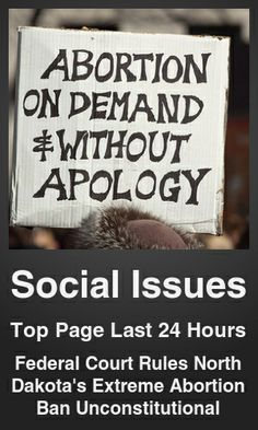 Top Social Issues link on telezkope.com. With a score of 3630. --- Federal Court Rules North Dakota's Extreme Abortion Ban Unconstitutional. --- #telezkopesocialissues --- Brought to you by telezkope.com - socially ranked goodness