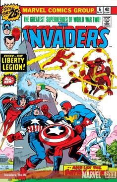 Invaders (1975) #6 Published: May 10, 1976 Added to Marvel Unlimited: September 17,  The Liberty Legion show up at the Invaders darkest hour as they are forced to fight Captain America and his team…who are being controlled by the maniacal Red Skull!