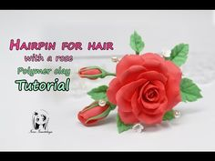 Hairpin for hair with a rose ✿ Polymer Clay Tutorial - YouTube