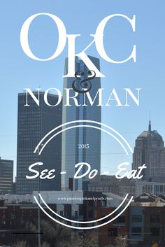 Places to see, things to do, and yummy foods to eat in Oklahoma City and Norman areas