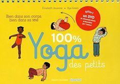 100% Yoga des petits, c'est 45 postures de yoga ludiques et simples à réaliser pour les 3/7 ans (issues de la Rubrique Yoga de Pomme d'Api).