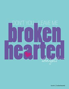 Jennifer McGee | Graphic Design | 365 Lyric A Day Project | Day 84 | Karmin | Brokenhearted