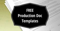 Download production docs and release forms (PDF) - shot list template, call sheet template, talent release, location release, continuity and sound report...