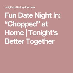 date night in on pinterest date nights date ideas and at home dates