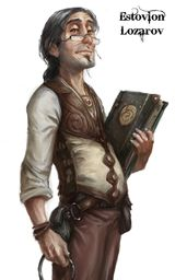 ESTOVION LORAZOV: The Warden of the Lodge, Estovion is an exceedingly intelligent, well-mannered man who is constantly put-upon and harangued by his excitable guests.