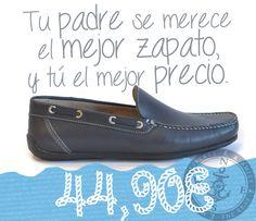 Tu padre merece el mejor zapato, y tú el mejor precio.   http://www.calzadospayma.com/2091-mocasin-liso-marino-.html