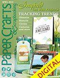 Paper Crafts & Scrapbooking April 2014 Digital Issue (DPPCS0414)