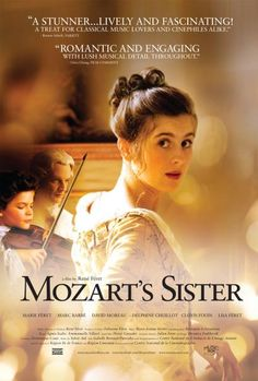 Watch Mozart S Sister Online. A reimagined account of the early life of Maria Anna 'Nannerl' Mozart, five years older than Wolfgang, and a musical prodigy in her own right. Movie To Watch List, Good Movies To Watch, Top Movies, Mozart's Sister, Brother, Sisters Movie, Period Drama Movies, Period Dramas, Films Netflix