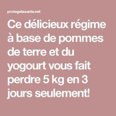 Ce délicieux régime à base de pommes de terre et du yogourt vous fait perdre 5 kg en 3 jours seulement!