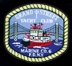 FDNY Marine Company 6 Grand Street Yacht Club Patch New York Fire Department