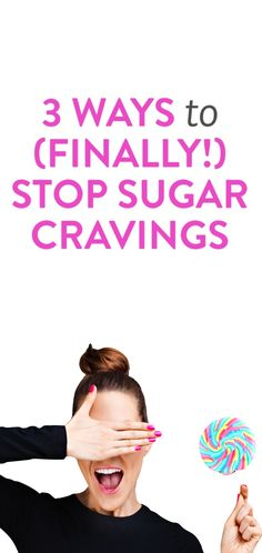 3 ways to stop sugar