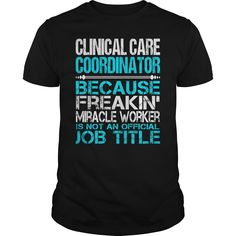 Awesome Tee For Clinical Care Coordinator T-Shirts, Hoodies. Get It Now ==> https://www.sunfrog.com/LifeStyle/Awesome-Tee-For-Clinical-Care-Coordinator-123389358-Black-Guys.html?id=41382
