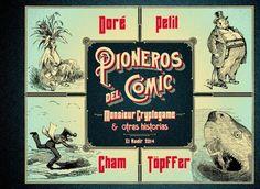 """""""Pioneros del cómic"""" Töpffer, Cham, Doré, Petit. Cuando Rodolphe Töpffer, escritor y maestro de escuela del cantón de Ginebra, dio a la luz su """"Historia de Monsieur Jabot"""" no podría prever el éxito que acompañaría a este álbum. La nueva creación calaría con fuerza en la Francia de la """"edad de oro"""" de la caricatura, con artistas de la talla de Cham, Nadar o un adolescente Gustave Doré llevarían el joven arte a nuevas cotas de inventiva."""