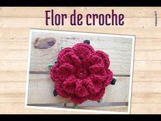 flor de croche - LiiArt - YouTube