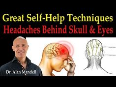 Headaches Behind the Skull and Eyes (Great Self-Help Techniques) - Dr Mandell Asthma Remedies, Natural Headache Remedies, Asthma Symptoms, Allergy Remedies, Asthma Relief, Migraine Relief, Congestion Relief, Chest Congestion, Headache Behind Eyes