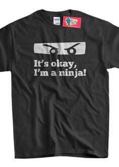 Funny Ninja Geek Nerd Karate  - It's okay, I'm a ninja karate Tshirt T-Shirt Tee Shirt Mens Womens Ladies Youth Kids Geek Funny