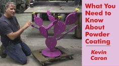 How to Prepare Your Metal Work for Powder Coating - Kevin Caron