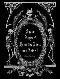 SHAKE THYSELF FROM THE DUST AND ARISE! vintage Halloween print skeletons skeleton graveyard bones cemetery undead haunted