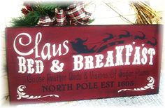Items similar to Claus Bed And Breakfast primitive wood Christmas sign on Etsy Old Time Christmas, Christmas Holidays, Christmas Decorations, Christmas Ideas, Christmas Signs Wood, Primitive Christmas, Primitive Decor, Holiday Crafts, Holiday Decor
