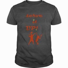 Serve It Up Great Gift For Any #Tennis Player Fan, Order HERE ==> https://www.sunfrog.com/Sports/Serve-It-Up-Great-Gift-For-Any-Tennis-Player-Fan-Dark-Grey-Guys.html?53624, Please tag & share with your friends who would love it, #christmasgifts #xmasgifts #renegadelife  #tennis tips, tennis players, tennis shoes  #tennis #animals #goat #sheep #dogs #cats #elephant #turtle #pets