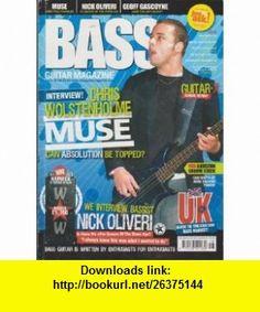 Bass Guitar Magazine UK (Issue #18 - May/June 2005) (Chris Wolstenholme - MUSE + Nick Oliveri - Ex-Queens of the Stone Age) Steve Harvey ,   ,  , ASIN: B003FFP1DS , tutorials , pdf , ebook , torrent , downloads , rapidshare , filesonic , hotfile , megaupload , fileserve