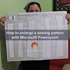 How to enlarge any sewing pattern with Microsoft PowerPoint. Resize any image you find in a book, or the internet, in a few steps!