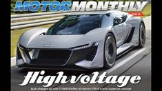 Your monthly motoring magazine; sometimes irreverent, always creative and not afraid to have a good time MOTOR MONTHLY August 2018 Edition Featured cars: Aud. Super Cars, Audi, Vehicles, Car, Vehicle, Tools