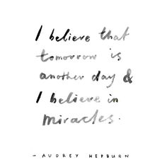 tomorrow is another day | audrey hepburn