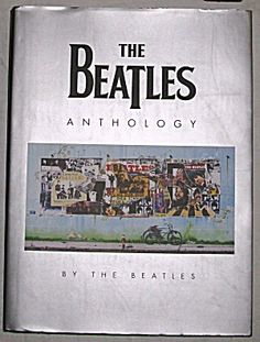 The Beatles Anthology by the Beatles best book I've ever read