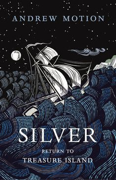 'Silver Return To Treasure Island' by Andrew Motion. Cover illustration by Joe McLaren Book Cover Art, Book Cover Design, Book Design, Book Art, Magazin Covers, Beautiful Book Covers, Book Jacket, Treasure Island, Illustrations