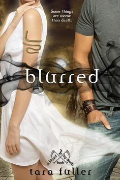 a27011b4b My Random Book Thoughts: Blurred (Kissed by Death, by Tara Fuller