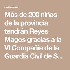 Más de 200 niños de la provincia tendrán Reyes Magos gracias a la VI Compañía de la Guardia Civil de Sevilla