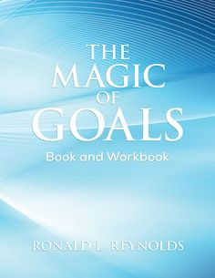 The Magic of Goals: Book and Workbook:Amazon:Kindle Store   Dr John A. King Wisdom and Insight from a lifetime of leadership www.drjohnaking.com