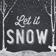 Let It Snow Chalkboard Print horizontal by AmyRogstad on Etsy, $22.99