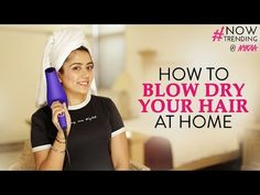 How to Blow Dry Your Hair at Home + GIVEAWAY | Myhappinesz - YouTube