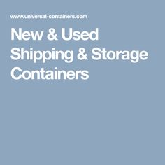 New & Used Shipping & Storage Containers