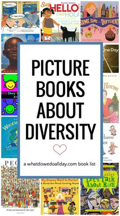Children's books about diversity and to teach kids about a multicultural world.