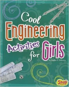 Cool Engineering Activities for #Girls #STEM