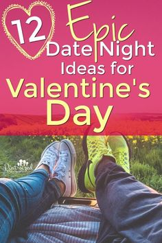 12 Epic At Home Date Night Ideas for Valentine's Day are perfect for couples who can't get out on Valentine's Day night, but still want a date night! These are epic, creative and romantic! Check out our favorite date night ideas!