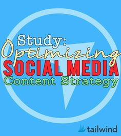 Study: Optimizing a Social Media Content Strategy