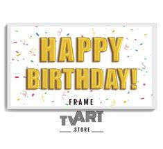 Art TV Happy Birthday for Samsung FRAME TV Digital ART 4K - Frame TV Art Store Instant Download #samsungframetvart #samsungframetv #frametvart #theframetv #samsungtv #artframetv #frametv #samsungtvframe #samsungarttv #tvframeart #samsungtvart #framearttv Birthday Frames, Art Birthday, Happy Birthday, Tv Happy, Samsung Tvs, Framed Tv, 10 Frame, Gold Balloons, Art Store