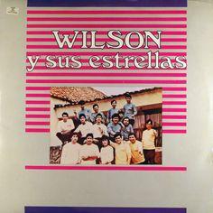 Wilson y sus Estrellas - Wilson y sus Estrellas (Codiscos, 1990)